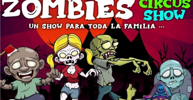 ZOMBIES CIRCUS SHOW